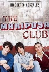 The Mariposa Club