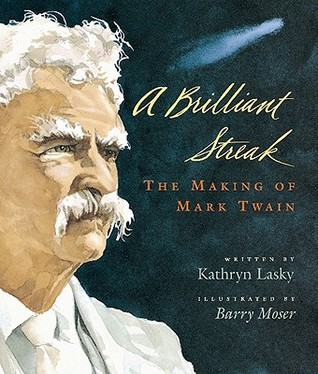 A Brilliant Streak: The Making of Mark Twain