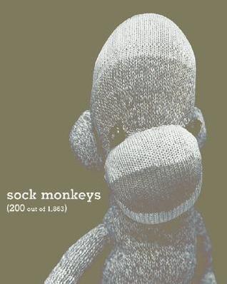 Sock Monkeys: 200 Out of 1,863