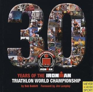 30 Years of the Ironman Triathlon World Championship