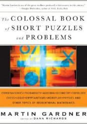 The Colossal Book of Short Puzzles and Problems Pdf Book