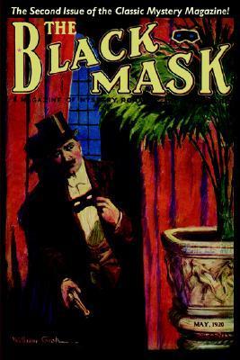 Pulp Classics: The Black Mask Magazine (Vol. 1, No. 2 - May 1920)