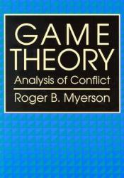Game Theory. Analysis of conflict Pdf Book
