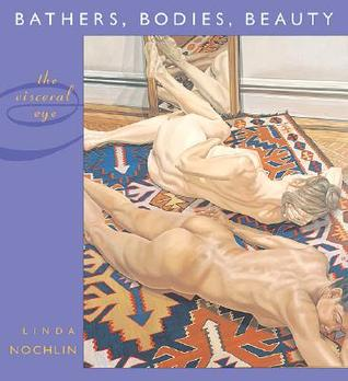 Bathers, Bodies, Beauty: The Visceral Eye