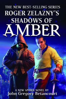 Roger Zelazny's Shadows of Amber (The Dawn of Amber, #4)