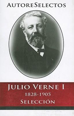 Julio Verne I 1828-1905 Seleccion = Jules Verne I 1828-1905 Selection