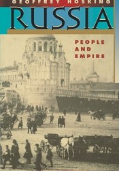 Russia: People and Empire, 1552-1917 Pdf Book