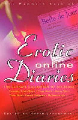 The Mammoth Book of Erotic On-Line Diaries