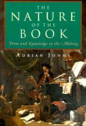 The Nature of the Book: Print and Knowledge in the Making