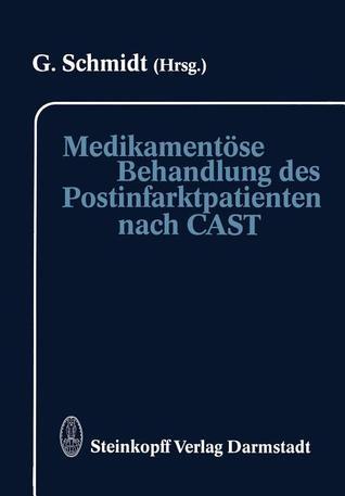 Medikamentose Behandlung Des Postinfarktpatienten Nach Cast