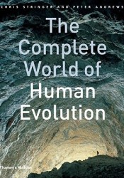 The Complete World of Human Evolution Pdf Book