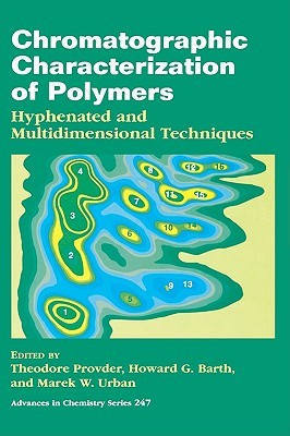 Chromatographic Characterization of Polymers: Hyphenated and Multidimensional Techniques