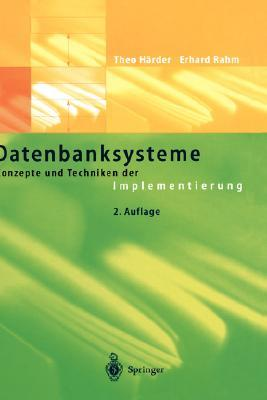 Datenbanksysteme: Konzepte Und Techniken Der Implementierung