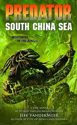 Predator: South China Sea