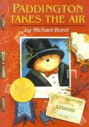 Paddington Takes the Air (Paddington, #9) Pdf Book