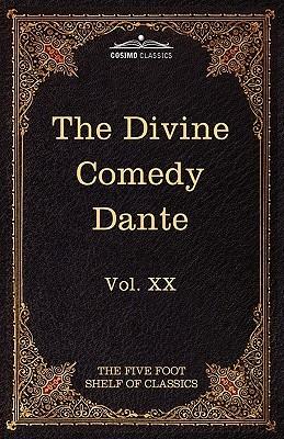 The Divine Comedy: The Five Foot Shelf Of Classics, Vol. Xx (In 51 Volumes)