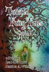 Twisted Fairy Tales (Volume II)