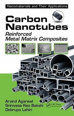 Carbon Nanotubes: Reinforced Metal Matrix Composites