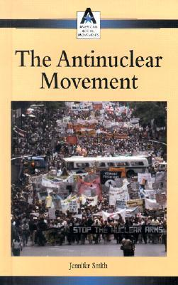 The Antinuclear Movement