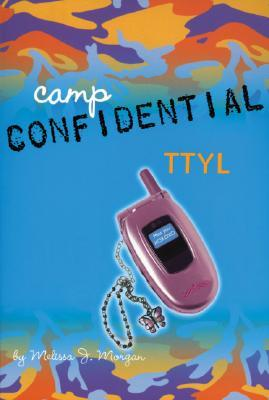 TTYL (Camp Confidential, #5)