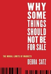 Why Some Things Should Not Be for Sale: The Moral Limits of Markets Pdf Book