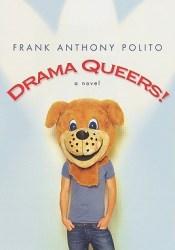 Drama Queers! Pdf Book