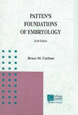 Patten's Foundation of Embryology