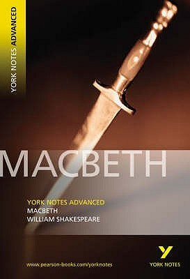 Macbeth (York Notes Advanced)
