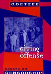 Giving Offense: Essays on Censorship Pdf Book