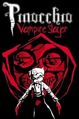 Pinocchio, Vampire Slayer Volume One