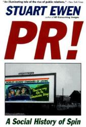 PR!: A Social History Of Spin Pdf Book
