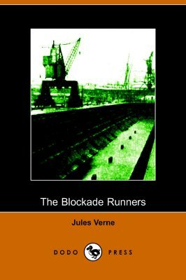 The Blockade Runners (Extraordinary Voyages, #8.5)