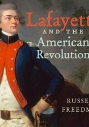 Lafayette and the American Revolution Pdf Book