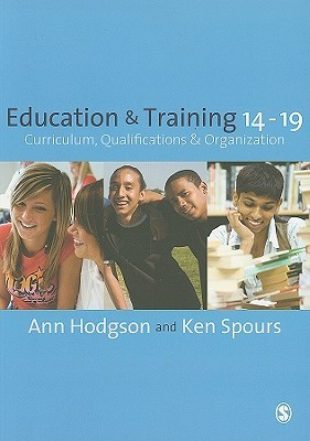 Education and Training 14-19: Curriculum, Qualifications and Organization