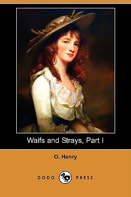 Waifs and Strays, Part I