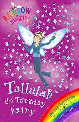 Tallulah The Tuesday Fairy (Rainbow Magic: The Fun Day Fairies, #2)