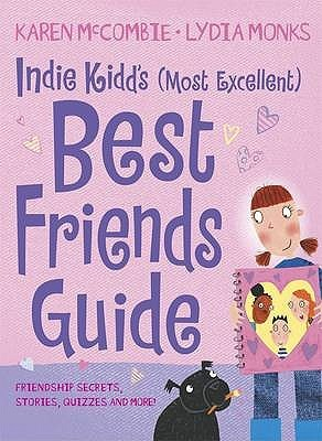 My (Most Excellent) Guide to Best Friends