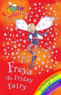 Freya the Friday Fairy (Rainbow Magic: Fun Day Fairies, #5)