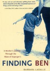Finding Ben: A Mother's Journey Through the Maze of Asperger's Pdf Book