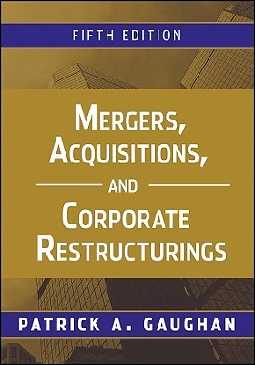 Mergers, Acquisitions, and Corporate Restructurings