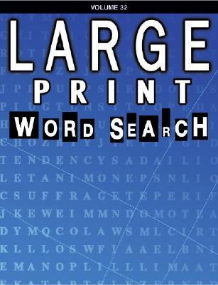 Large Print Word Search: Volume 32