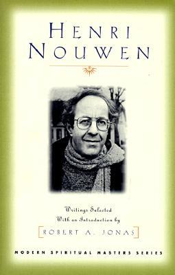 Henri Nouwen: Writings Selected with an Introduction