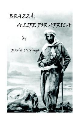 Brazza, a Life for Africa