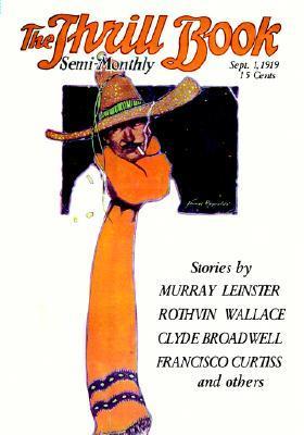 Pulp Classics: The Thrill Book (Sept. 1, 1919)