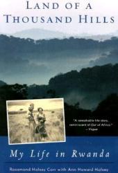 Land of a Thousand Hills: My Life in Rwanda Pdf Book