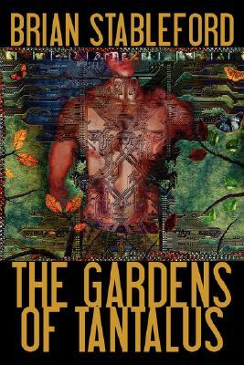 The Gardens of Tantalus and Other Delusions
