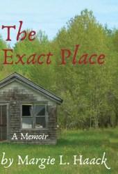 The Exact Place: a memoir