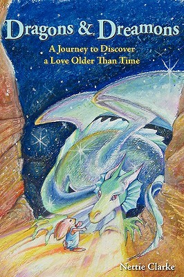 Dragons and Dreamons - A Journey to Discover a Love Older Than Time
