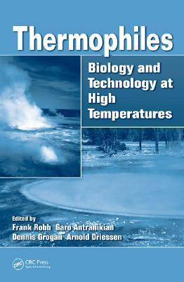 Thermophiles: Biology and Technology at High Temperatures