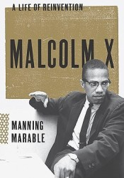 Malcolm X: A Life of Reinvention Pdf Book